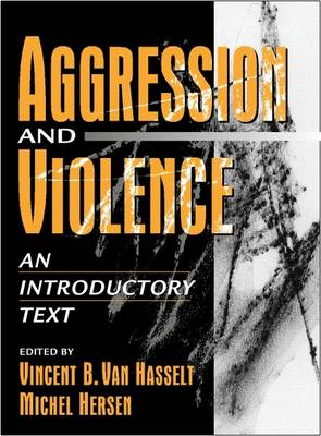 Aggression and Violence: An Introductory Text