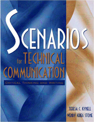Scenarios for Technical Communication: Critical Thinking and Writing