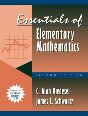 Essentials of Elementary Mathematics: (Part of the Essentials of Classroom Teaching Series)