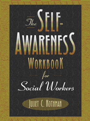 The Self-Awareness Workbook for Social Workers