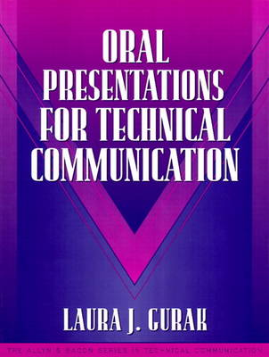 Oral Presentations for Technical Communication: (Part of the Allyn & Bacon Series in Technical Communication)