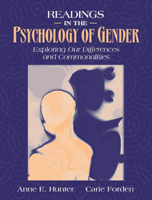 Readings in the Psychology of Gender: Exploring Our Differences and Commonalities
