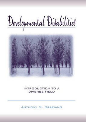 Developmental Disabilities: Introduction to a Diverse Field