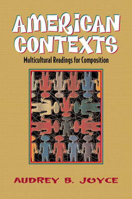 American Contexts: Multicultural Readings for Composition