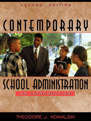 Contemporary School Administration: An Introduction