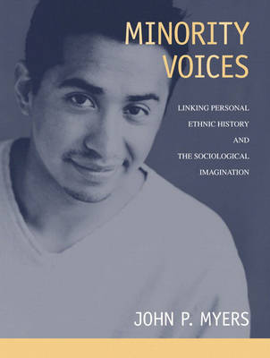 Minority Voices: Linking Personal Ethnic History and the Sociological Imagination