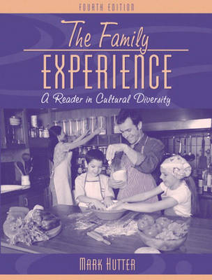The Family Experience: A Reader in Cultural Diversity