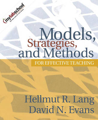 Models, Strategies, and Methods for Effective Teaching