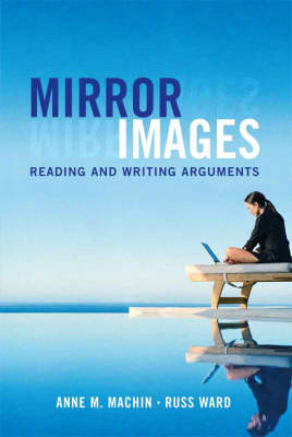 Mirror Images: Reading and Writing Arguments
