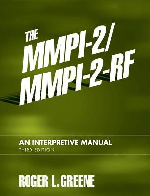 The MMPI-2/MMPI-2-RF: An Interpretive Manual