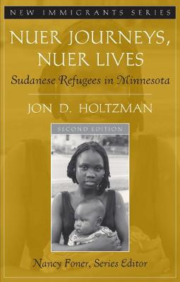 Nuer Journeys, Nuer Lives: Sudanese Refugees in Minnesota