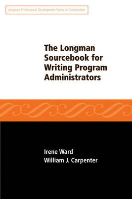Longman Sourcebook for Writing Program Administrators