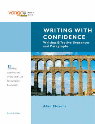Writing with Confidence: Writing Effective Sentences and Paragraphs: VangoBooks