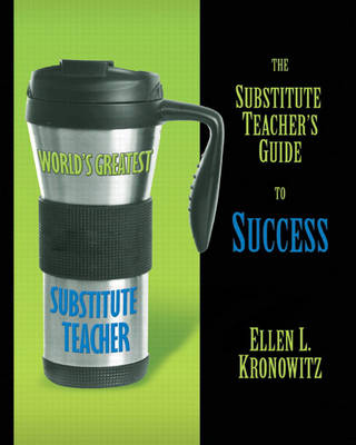 The Substitute Teacher's Guide to Success