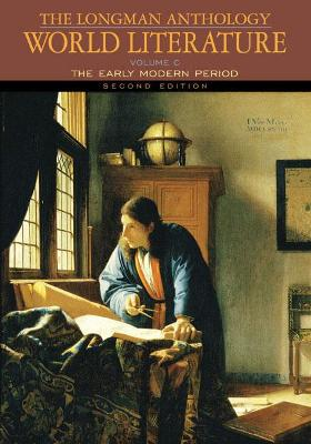 The Longman Anthology of World Literature: v. C: The Early Modern Period