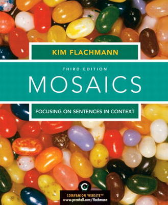 Mosaics: Focusing on Sentences in Context (with MyWritingLab Student Access Code Card)