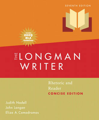 Longman Writer, The, Concise Edition, MLA Update Edition: Rhetoric and Reader