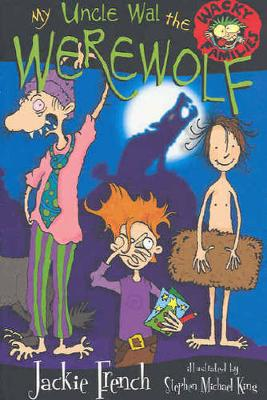 My Uncle Wal The Werewolf