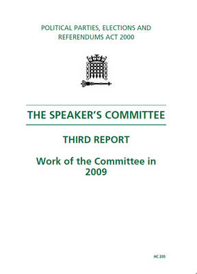 The Speaker's Committee: Third Report 2009 Work of the Committee in 2009