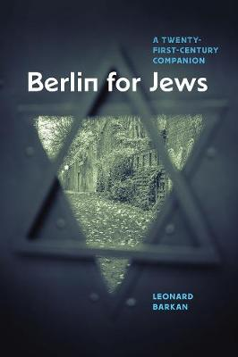 Berlin for Jews: A Twenty-First-Century Companion