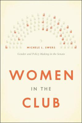 Women in the Club: Gender and Policy Making in the Senate