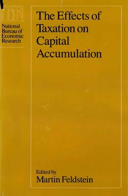 The Effects of Taxation on Capital Accumulation