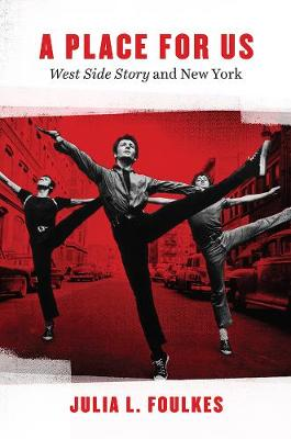 A Place for Us: West Side Story and New York