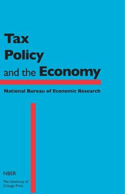 Tax Policy and the Economy, Volume 30: Volume 30