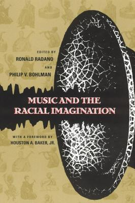 Music and the Racial Imagination