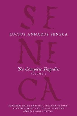 The Complete Tragedies, Volume 1: Medea, the Phoenician Women, Phaedra, the Trojan Women, Octavia: Volume 1