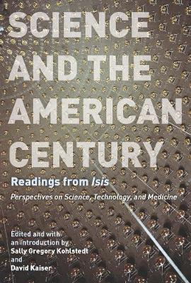 Science and the America Century: Readings from Isis