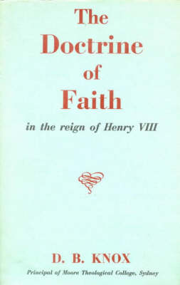 The Doctrine of Faith in the Reign of Henry VIII