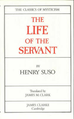 The Life of the Servant