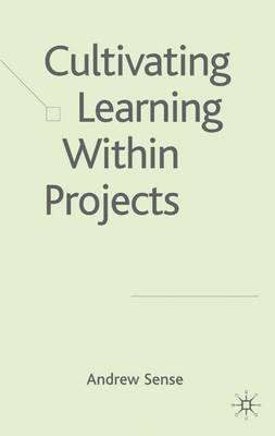 Cultivating Learning within Projects