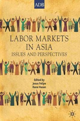 Labor Markets in Asia: Issues and Perspectives