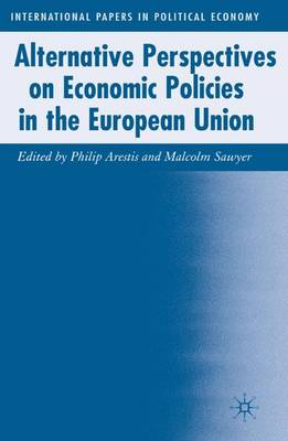 Alternative Perspectives on Economic Policies in the European Union