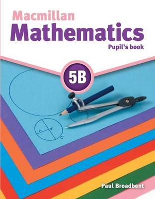 Macmillan Mathematics 5 Pupil's Book B