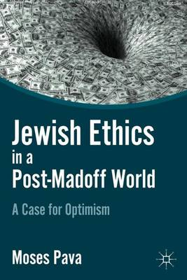 Jewish Ethics in a Post-Madoff World: A Case for Optimism