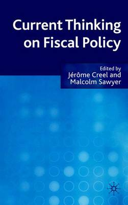 Current Thinking on Fiscal Policy