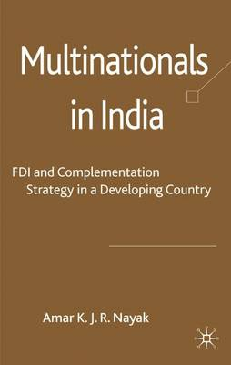 Multinationals in India: FDI and Complementation Strategy in a Developing Country