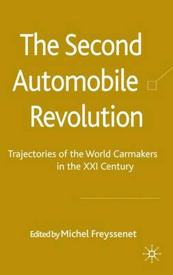 The Second Automobile Revolution: Trajectories of the World Carmakers in the 21st Century