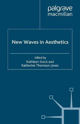 New Waves in Aesthetics