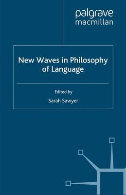 New Waves in Philosophy of Language