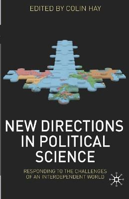 New Directions in Political Science: Responding to the Challenges of an Interdependent World