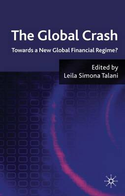 The Global Crash: Towards a New Global Financial Regime?