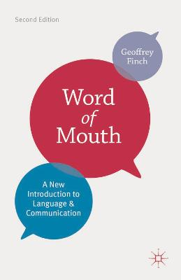 Word of Mouth: A New Introduction to Language and Communication