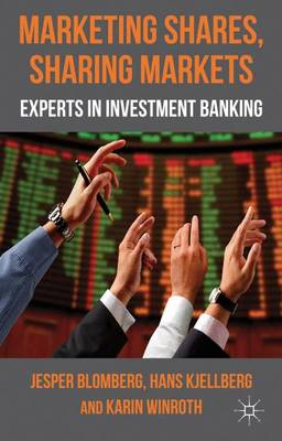 Marketing Shares, Sharing Markets: Experts in Investment Banking