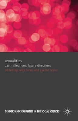 Sexualities: Past Reflections, Future Directions