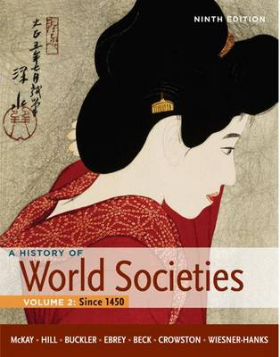 History of World Societies: Volume 2: Since 1450