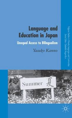 Language and Education in Japan: Unequal Access to Bilingualism